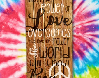 When The POWER of LOVE reclaimed wood sign Jimi HENDRIX Inspirational Quote Motivational Painting Typography Decor Peace Sign Heartful