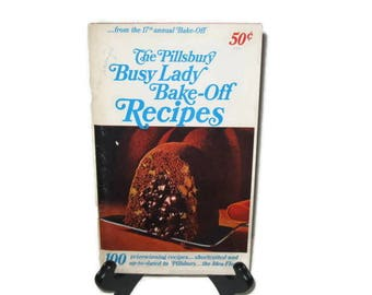 Pillsbury Busy Lady Bake Off Recipes, Cookbook, Vintage Cooking, Pillsbury Cooking, Recipes, Baking Cookbook, Pillsbury Baking, Busy Cooking