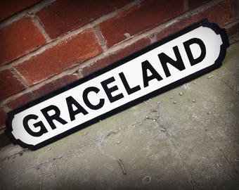 Elvis Presley Inspired Graceland Faux Cast Iron Street Sign