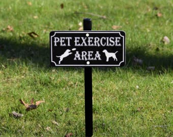 PET EXERCISE AREA Lawn Sign - Free Shipping
