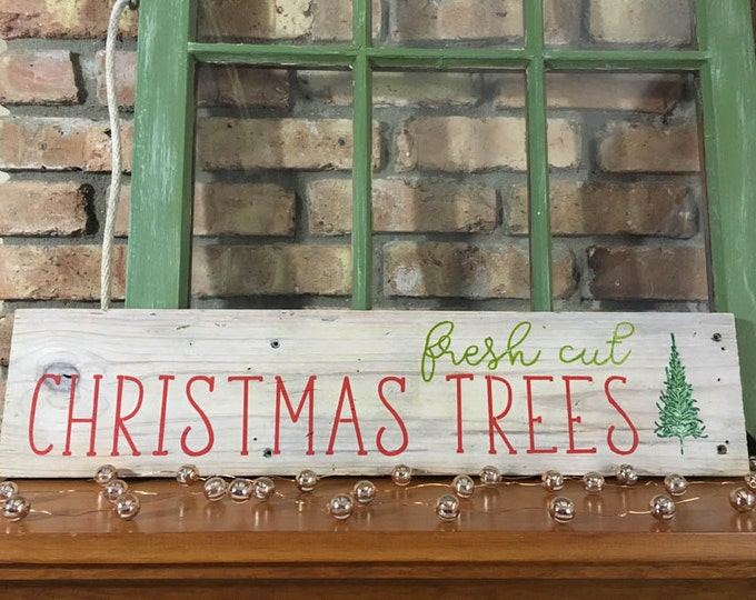 Antique/Reclaimed Wood Christmas Sign | Fresh Cut Christmas Trees Sign