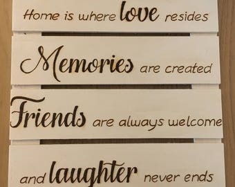 Home quote hand burned using pyrography on a hanging slatted wall plaque