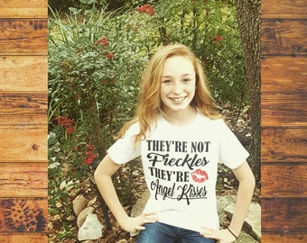 They're Not Freckles, They're Angel Kisses - Custom Shirts by Paisley Jades!