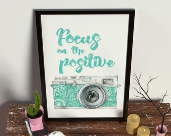 Focus on the positive Digital Art Printable