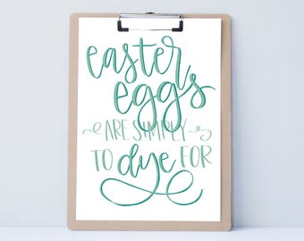 Easter Eggs Fun Funny Hand lettered home wall art, print, typography husband gift, holiday present, bedroom home decor quote, Easter card,