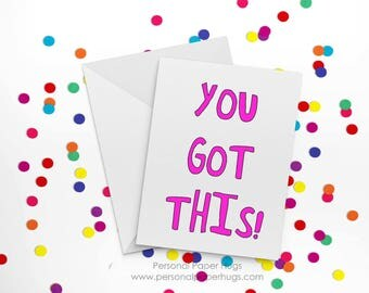 You Got This - Funny Friendship Card - Funny Just Because Card - Encouragement Card - Inspiration Card - Motivational Card - Fitness card