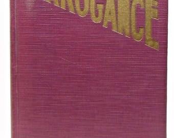 Arrogance (The Torchlight Series of Napoleonic Romances) Leonie Aminoff 1928