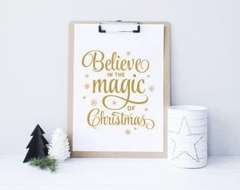 Christmas printable decor, Believe in the magic of christmas, Christmas Sign, Holiday typography decor, silver, gold decor