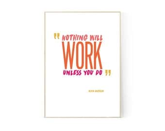 Maya Angelou Design Print Nothing Will Work
