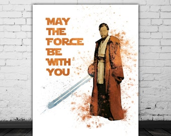 May The Force Be With You Obi Wan Kenobi Star Wars Wall Art Decor, Star Wars Quotes Movie Room Decor, Brown Wall Art, Watercolor Poster Jedi