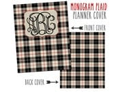 Personalized Planner Cover ~ Monogram Plaid ~ Choose Cover only or Cover Set - Many Planner Sizes Available!