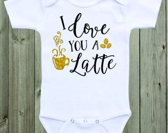 I love you a latte Baby Onesie Baby Girl Outfit Gold Black Glitter Shirt Cute Funny Baby Saying Baby Shower Gift