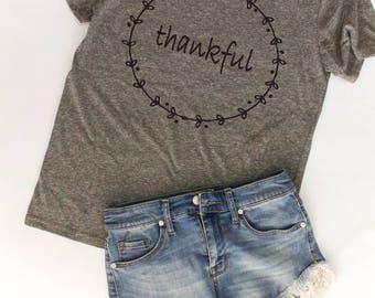 Thankful Tshirt / Thankful Shirt / Womens Graphic Tees / Blessed Shirt / Grateful Shirt / Christian Shirts / Thankful T Shirts / Faith Tee