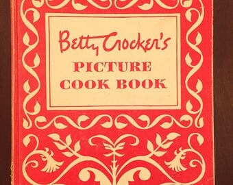 Betty Crocker's Picture Cook Book, 1950 first edition vintage cookbook