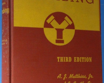 How to Design and Install Plumbing 3rd Edition by A J Matthias Jr Revised by Esles Smith Jr, Illustrated Hardcover, former library copy 1956