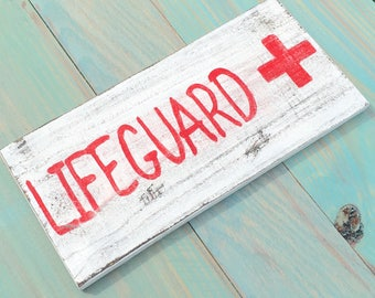 Lifeguard sign distressed beach decor rustic beach decor coastal cottage decor beach cottage decor nautical sign decor birthday gift ideas