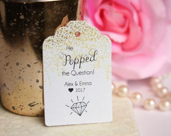 He Popped the Question, Custom Gold Wedding Favor Tags, Engagement Party Tags  - Set of 20