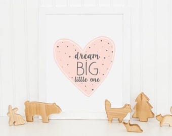 Pink Heart Print, Dream Big Nursery Wall Decor, Dream Big Printable Art, Dream Big Little One, Valentine's Gift, Girl Nursery Gift