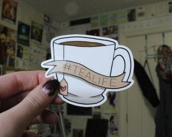 Tea Life Sticker #tealife