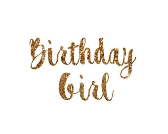 birthday girl decal birthday girl iron on letters gold glitter iron on letters teen birthday girl birthday shirt womens birthday shirt