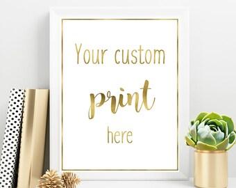 Custom one of my Print, Personalized Printable, Custom Quote Design, Custom typography, Custom Art, Instant download