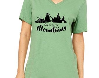 Disney Shirts Ladies Relaxed V Neck Tee Take me to the mountains shirt Disneyland Shirt Disney World Shirt Disney Shirt