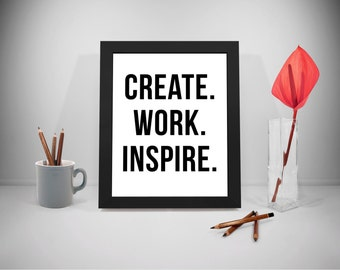 Create Printable Quotes, Work Sayings, Inspire Print Art, Business Inspirational Prints, Office Decor, Office Art