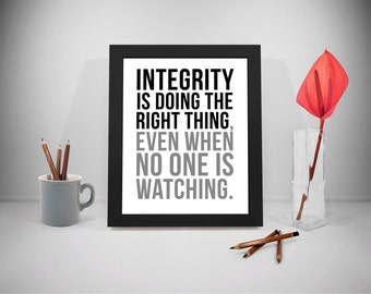 Integrity Printable Quotes, Doing Right Thing Sayings, Office Print, Business Inspirational, Office Decor, Office Art, Office Wall Art
