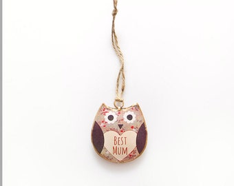 Mini Owl metal hanging decoration - Best mum Mother's Day