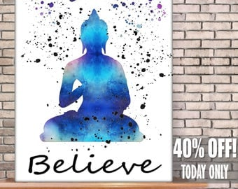 Believe, Buddha Print, Zen Decor, Buddha Wall Art, Buddah Print, Buddah Wall Art, Buddah Decor, Budda, Meditation Wall Decor,Printable