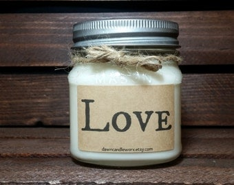 8oz Love Candle - Soy Candles Handmade - Bridesmaid Candles - Gift for her - Gift for him - Birthday Candles - Wedding Candles