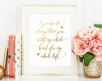Gold Letter Print, I Promise To Always Love You, Love Quote, Calligraphy Print, Gold Typography Art, Calligraphy Quote, Golden Room Decor