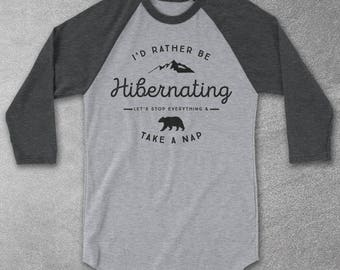 I'd Rather Be Hibernating - Let's Stop Everything & Take A Nap Baseball Tee - Graphic Tee - Mens Funny Tshirt - Camping Shirt