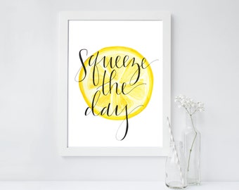 Squeeze the Day with Lemon // Handlettering & Watercolor Digital Print // Instant Download