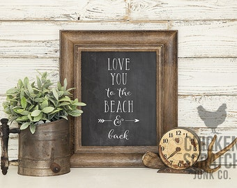 Love You to the Beach and Back | print | typography | wall art | chalkboard | love print | love quote | relationships | mountains
