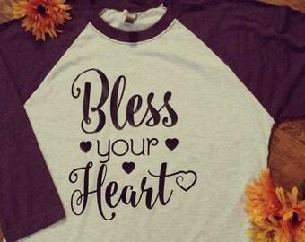 Bless Your Heart raglan baseball tee shirt southern sayings