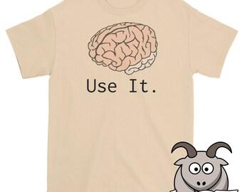 Brain Shirt, Use Your Brain Shirt, Science Shirt, Funny TShirts, Funny Shirts, Brain T Shirt, Short Sleeve Shirt, Funny Nerd Shirt