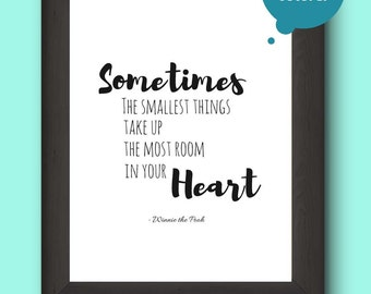 Sometimes the smallest things Winnie the Pooh Quote fun printable nursery decor instant download