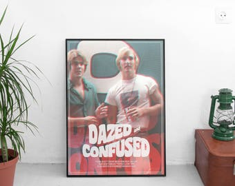 Dazed and Confused //  Alternative Movie Poster // Retro Style Dazed and Confused Poster Wall Art // Analog Distress Style Move Poster