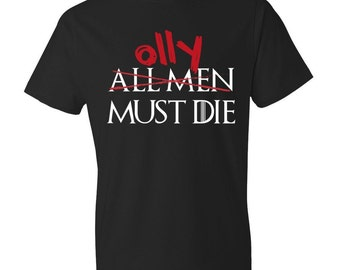 Olly Must Die - T-Shirt, Game of Thrones, Nights Watch, Jon Snow