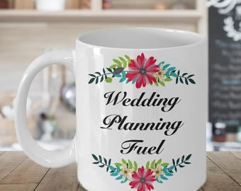 Bridal Shower Gifts - Engagement Gifts for Bride - Wedding Planner Gift - Wedding Planning Fuel Coffee Mug - Cute Gift for Bride to Be