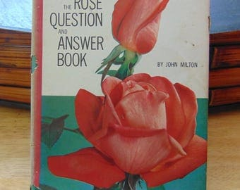 The Rose Question and Answer Book 1965 John Milton OOP