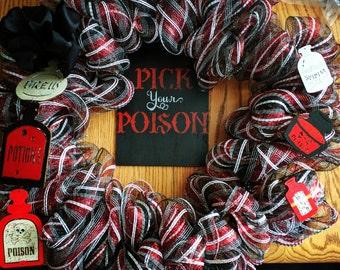 Pick You Poison Wreath