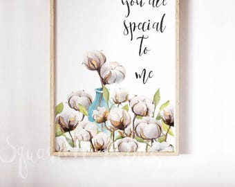 YOU ARE SPECIAL to me, Cotton Flowers Watercolor Painting, First Anniversary Gift, Love Posters, Bedroom Wall Decor, Framed Love Quotes