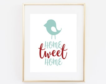 "Home Tweet Home, Home minimal print, 8x10"", Home decor, printable, Housewarming gift, Home quote print, printable wall art, cute home print"