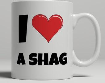 Adult mug, I Love a shag mug, twitchers mug, birdspotters mug, birdspotting mug, boyfriend gift, girlfriend heart mug, Rude Mug Shop, RM1011