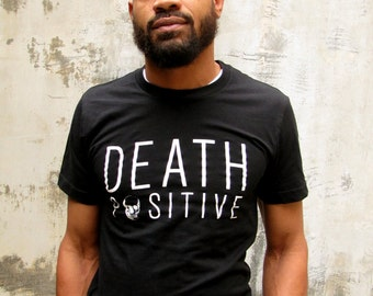 Death Positive T-Shirt