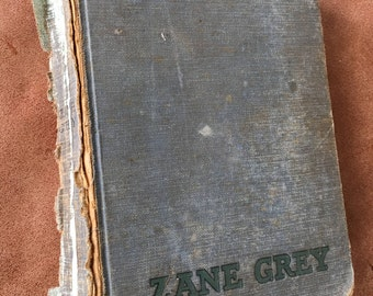 Vintage first edition 1903 book - Betty Zane by Zane Grey.