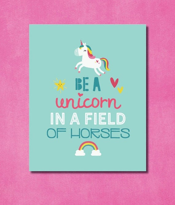 Playful image regarding be a unicorn in a field of horses free printable