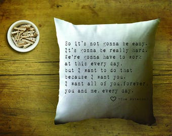 the Notebook quote pillow /  decorative throw pillow cover/ couples gift / cotton anniversary gift/ 2 year anniversary gift/ proposal/
